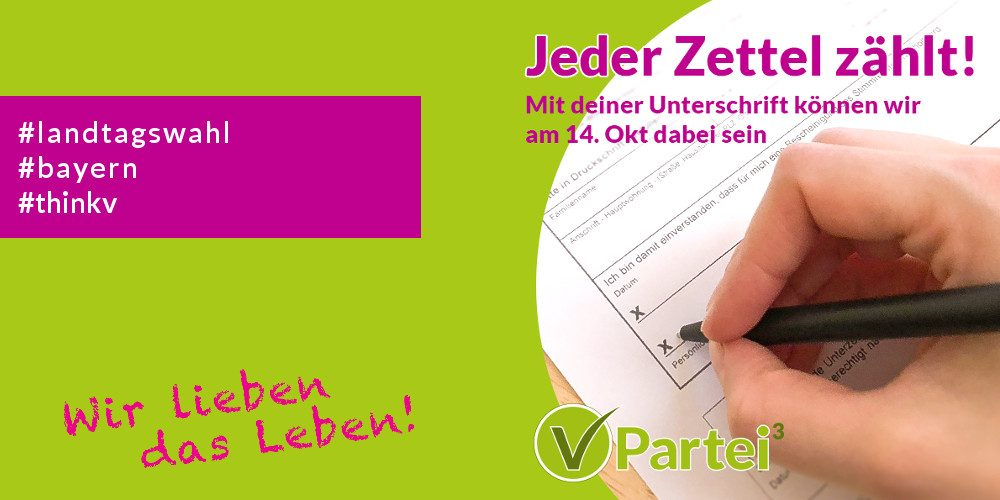Ihre Unterschrift zählt für die Landtagswahl in Bayern