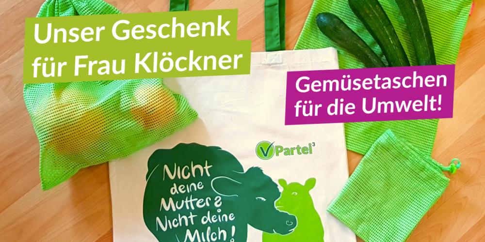 V-Partei³ bietet Julia Klöckner Hilfe in Sachen Umweltschutz an und möchte ihr umweltfreundliche Gemüse-Taschen zuschicken